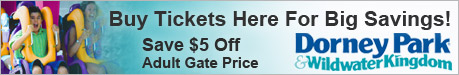 Buy Tickets Here for Big Savings - Dorney Park